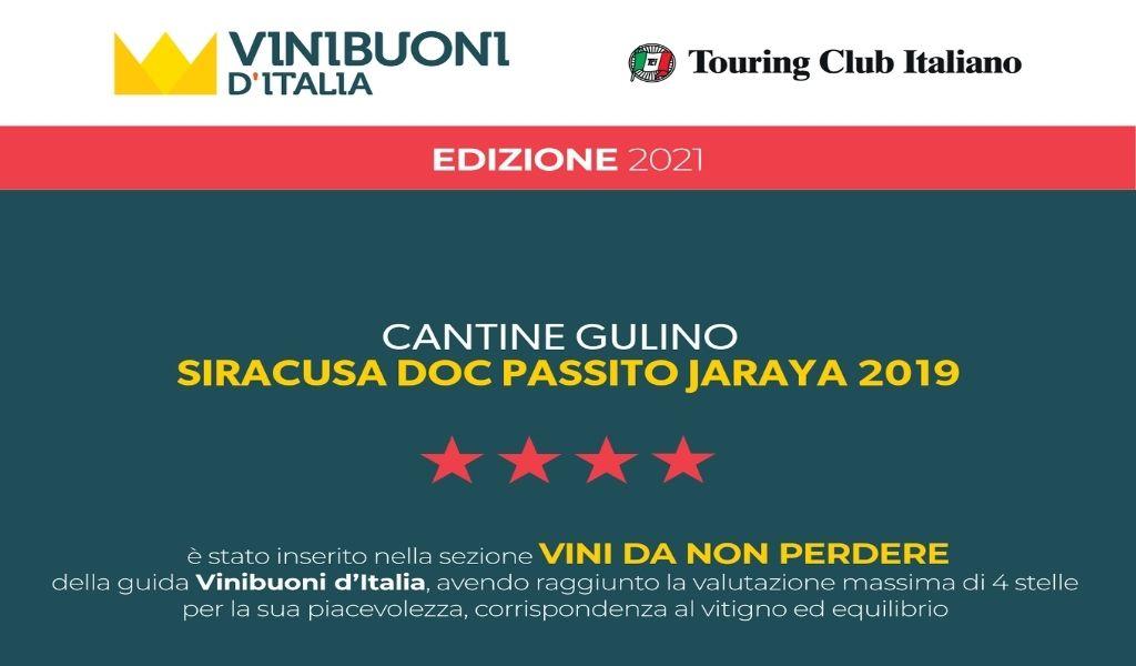 Guida Vinibuoni d'Italia- ancora un riconoscimento per il Moscato passito Jaraya - Cantine Gulino