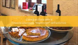 La cucina siciliana antica e i grandi chef siracusani - Cantine Gulino