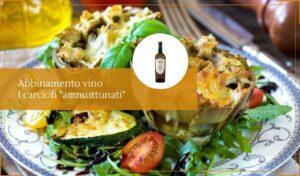 Abbinamento vino carciofi tappati vera delizia della tradizione siciliana - Cantine Gulino