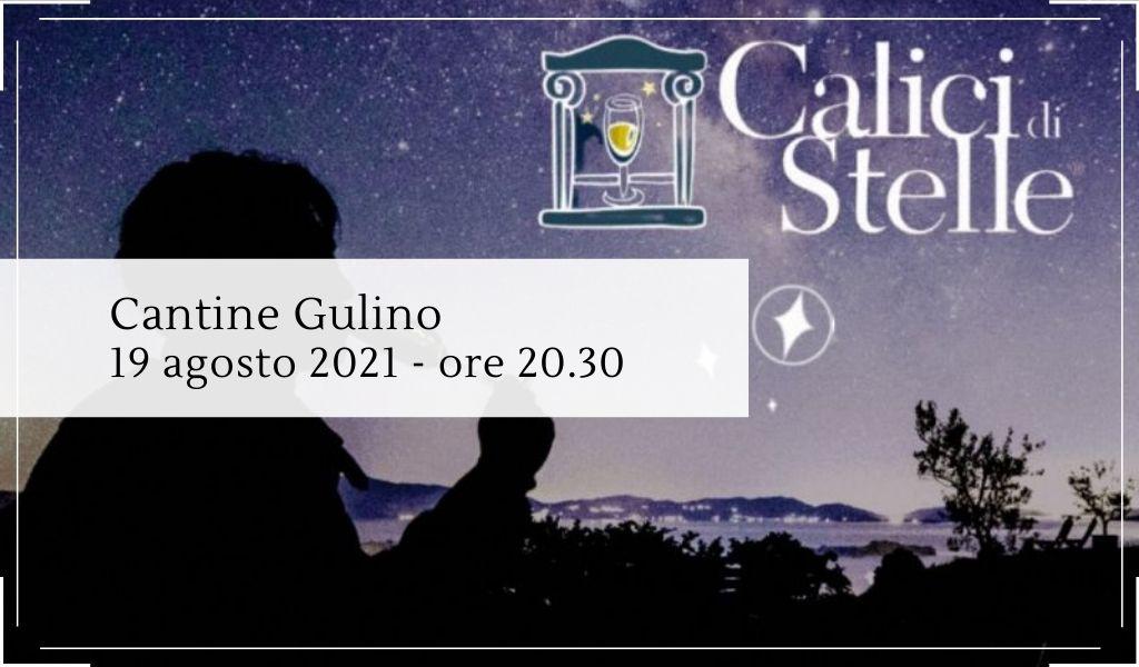 Calici di Stelle 2021 appuntamento in cantina il 19 agosto - Cantine Gulino